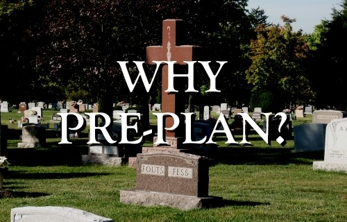Why Pre-plan?